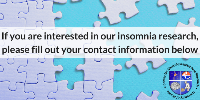 If you are interested in our insomnia research, please fill out your contact information below