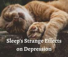 Sleep's strange effects on depression